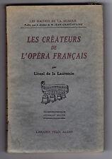 Les Créateurs de l'Opéra Français  Par Lionel de la Laurencie - Musique