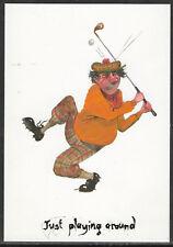 COMIC GOLF POSTCARD by David Cuppleditch JUST PLAYING AROUND