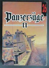 Wydawnictwo Militaria Panzerzuge II Book No. 26