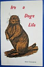 Vintage It's a Dog's Life Prairie Dog Booklet Robert Cunningham/Roosevelt Nature
