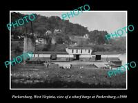 OLD LARGE HISTORIC PHOTO OF PARKERSBURG WEST VIRGINIA, THE BRIDGE & BARGE c1900