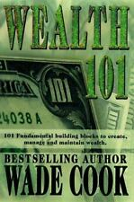 Wealth 101, Wade B. Cook, Good Condition, Book
