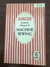 Vintage 1954 Singer Student's Manual of Machine Sewing Booklet / Vg Illustrated