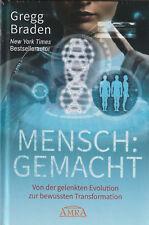 MENSCH : GEMACHT - Gregg Braden - BUCH - NEU