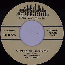 LEE ANDREWS & HEARTS: Bluebird of Happiness GOTHAM Doo Wop 45 70s RE NM-