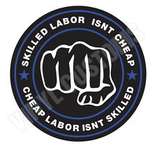 """3"""" Skilled Labor Isn't Cheap Sticker FunnyToolbox A Sexy Babe Hot Hard Hat Decal"""