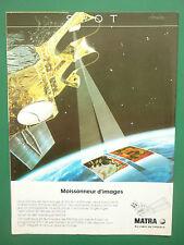 3/1986 PUB MATRA VELIZY SATELLITE SPOT ESA CNES TELEDETECTION ESPACE FRENCH AD