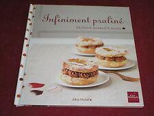 Livre de cuisine GUY DEMARLE - pour moules FLEXIPAN - INFINIMENT PRALINE / TBE