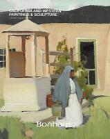 Bonhams California & Western Paintings Sculpture Auction Catalog August 2016