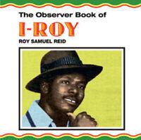 "I-Roy : The Observer Book of I-Roy VINYL 12"" Album (2012) ***NEW*** Great Value"