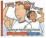 I Wish I Was Strong Like Willie  Quisiera ser fuerte como Willie (Bilingual Engl