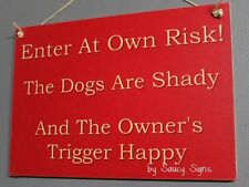 Beware of the Dogs Trigger Happy Sign - Man Cave Shed Sign Plural Warning Pet