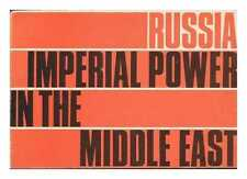Russia: Imperial Power in the Middle East