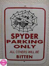 CAN-AM SPYDER ST WEB METAL PARKING SIGN