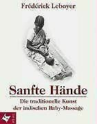 Sanfte Hände: Die traditionelle Kunst der indischen Baby... | Buch | Zustand gut