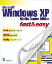 Microsoft Windows XP Media Center Edition Fast & Easy (Fast & Easy-ExLibrary