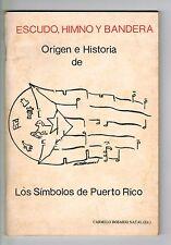 Carmelo Rosario Natal Escudo Himno Bandera Origen Historia Puerto Rico Panfleto