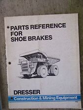 1985 Dresser Parts Reference Manual Shoe Brakes Rockwell WABCO MORE IN STORE   U
