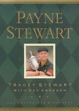 PAYNE STEWART., Stewart, Tracey & Ken Abraham., Used; Very Good Book