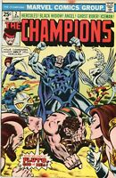 The Champions issue #2 Marvel Comics 1976 Black Widow Ghost Rider Fresh Pressed