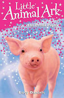 10: The Proud Piglet (Little Animal Ark), Daniels, Lucy, Very Good Book