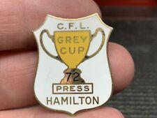 "1972 Canadian Football League ""Grey Cup"" Hamilton Vintage Very Rare Press Pin."