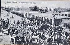 TRIPOLI mercato sulla via Arizia 9x13 no viagg. AOI Libia
