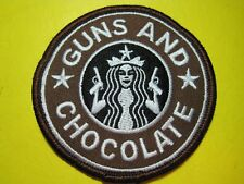 """TACTICAL MORALE PATCH """"GUNS & CHOCOLATE"""" 3 INCH CIRCLE SEW ON TYPE LOOK AND BUY!"""