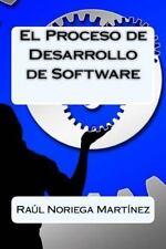El Proceso de Desarrollo de Software by Raúl Noriega Martínez (2015, Paperback)