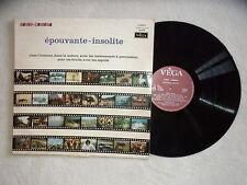 "LP AUDIO-CAMERA ""Epouvante-Insolite""Illustrations Sonores VEGA 19.039 FRANCE µ"