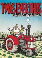 "R. CRUMB ""TWAS EVER THUS SAYS MR. NATURAL""  GREETING CARD 1980 KIM DEITCH"