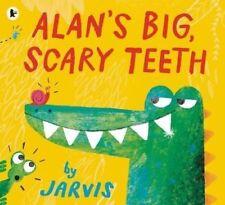 Preschool Bedtime Story Book: ALAN'S BIG, SCARY TEETH by Jarvis - NEW