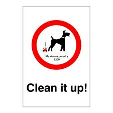 Clean It Up Maximum Penalty £200 Dog Fouling Sign 200mm x 300mm Self Adhesive