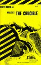 Millers The Crucible (Cliffs Notes) by Arthur Miller