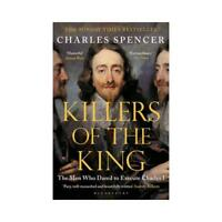 Killers of the King by Charles Spencer (author)