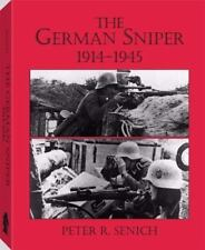 The German Sniper, 1914-1945 by Peter Senich 1982, Hardcover, First edition VG