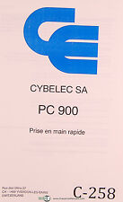 Cybelec SA PC 900, Prise en Main Rapide, Complement du Manuel Programming Manual