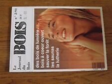 $$$ Revue Journal du Bois N°2/91 Bois de lumiereForetSaunasLutherie
