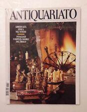 Antiquariato n.202 anno 1998 - Arredi alta epoca nel Veneto