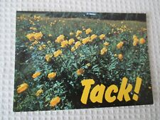 "PRETTY COLOUR POSTCARD, ""TACK "" ( THANKS )"