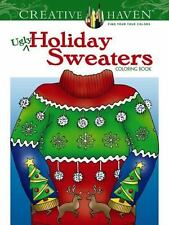 Adult Coloring: Creative Haven Ugly Holiday Sweaters Coloring Book by Ellen Chr…