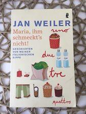 Maria, ihm schmeckt's nicht! von Jan Weiler