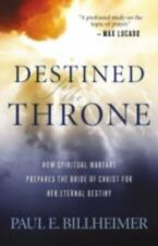 Destined for the Throne: How Spiritual Warfare Prepares the Bride of Christ for