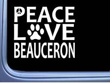 "Beauceron Peace Love L665 Dog Sticker 6"" decal"