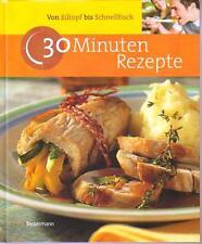 Von Eiltopf bis Schnellfisch - 30 Minuten Rezepte