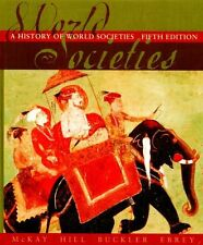 A History Of World Societies Complete Fifth Editio