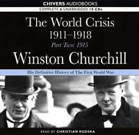 Winston Churchill:The World Crisis 1911-1918 PT 2 - Unabridged Audiobook  10CDs