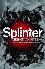 SEBASTIAN FITZEK __  SPLINTER __ BRAND NEW __ FREEPOST UK