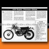 ★ OSSA 250 SUPER PIONEER (239 cc) ★ 1976 Essai Moto / Original Road Test #c53