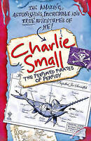 Charlie Small, Charlie Small: The Perfumed Pirates of Perfidy, Very Good Book